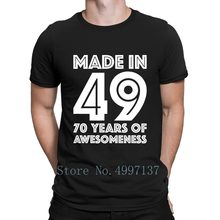 70th Birthday Gift Adult Age 70 Year Old Men T Shirt Fashion 100 Cotton Summer
