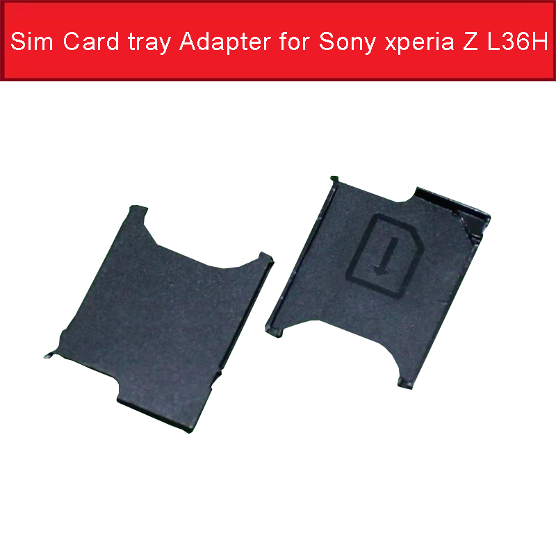 Genuine Sim Card Tray Adapter For Sony Xperia Z L36H C6602 C6603 So-02E Sim Card Slot Tray For Sony L36H Sim Card Reader Holder