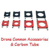 15.Drone Common Accessories & Carbon Tube