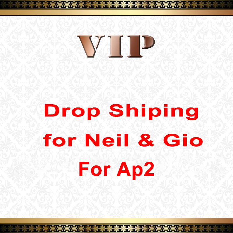 Drop shiping for Neil Gio For Ap2