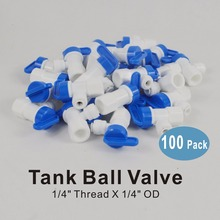 100 PACK OF 1/4 Thread x 1/4-Inch OD Tank Ball Valve Quick Connector Fittings for Water Filters and RO Reverse Osmosis Systems