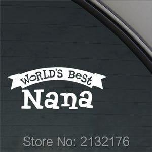 8Wide Worlds Best Nana Vinyl Die Cut Decal Bumper Sticker For Windows Cars Trucks Laptops Etc White