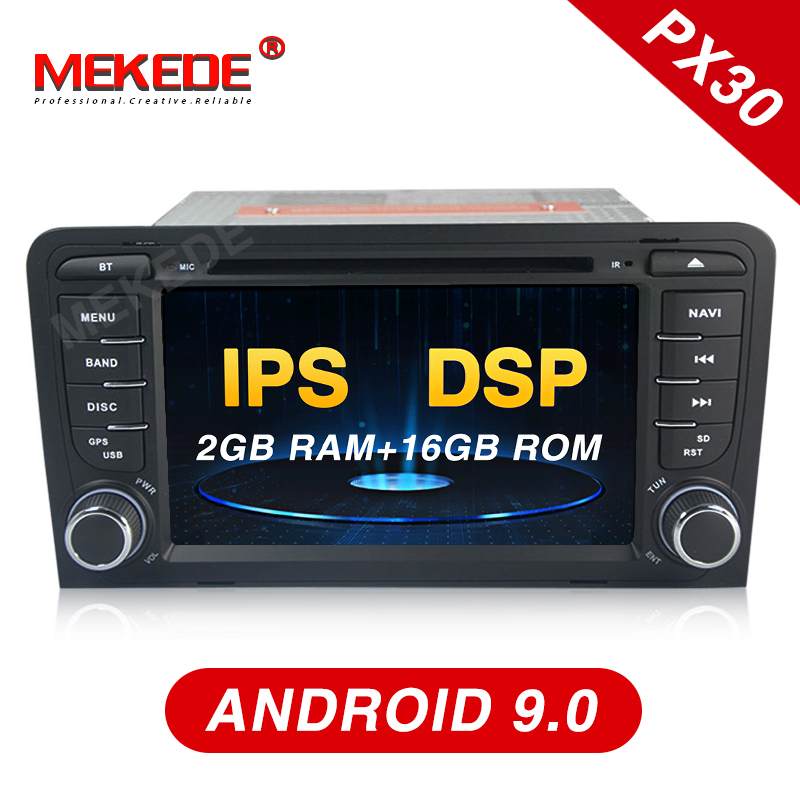 IPS+DSP!!Mekede PX30 android 9.0 Car multimedia player for Audi A3 S3 Audi A3 S3 2003 2011 car radio gps navigation unit-in Car Multimedia Player from Automobiles & Motorcycles    1