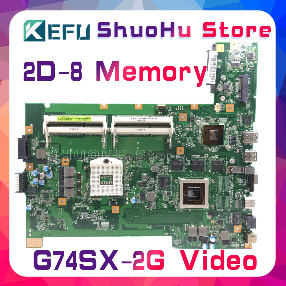 KEFU For ASUS G74SX G74S 2D 2G Video 8Memory Laptop Motherboard Tested 100% Work Original Mainboard