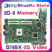 KEFU For ASUS G74SX G74S 2D 2G Video 8Memory laptop motherboard tested 100% work original mainboard стоимость