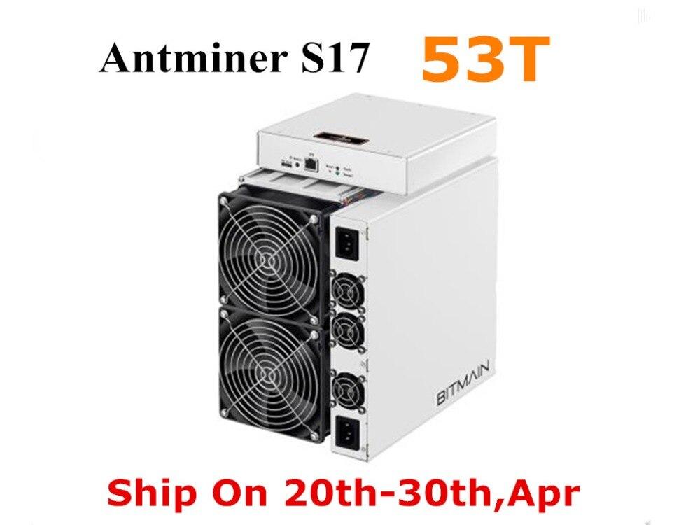 Gewidmet Bitamain Neueste Asic Btc Bch Sha-256 Miner Antminer S17 53 T Mit Netzteil Bitcoin Miner Besser Als S9 S11 T15 S15 Z11 Z9 Zahlreich In Vielfalt