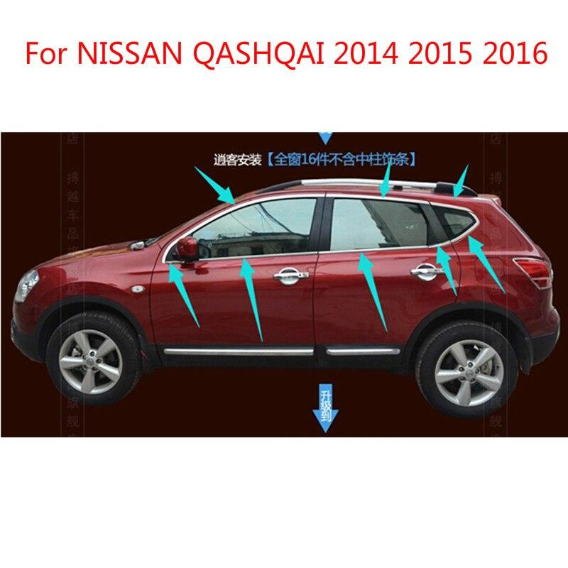 Pour NISSAN QASHQAI 2014 2015 2016 haute qualité en acier inoxydable bandes voiture fenêtre garniture décoration accessoires voiture style 16 pièces