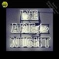 Мы являемся ночной неоновой вывеской  украшающей оконные стены  Настоящая стеклянная трубка  дисплей  ручная работа  ресторанные вывески  п...
