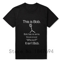 This Is Bob KNOCK KNOCK FUNNY JOKE T Shirts Men O Neck Short Sleeve Cotton Mens
