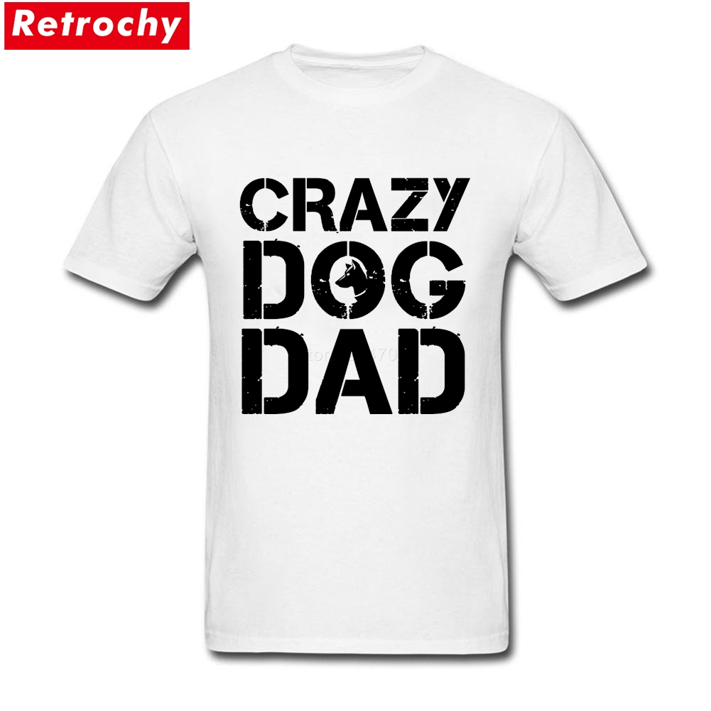 Cheap T Shirts Online Crazy Dog Dad Short Sleeve Fathers Day Custom