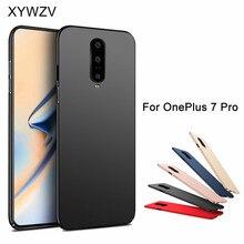 עבור Oneplus 7 פרו מקרה Silm יוקרה דק חלק קשיח במחשב לטלפון Oneplus 7 פרו בחזרה כיסוי עבור Oneplus 7 פרו Fundas
