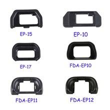 EP-15 EP-10 EP-17 FDA-EP10 FDA-EP11 FDA-EP12 видоискатель наглазник окуляра наглазник для Olympus для sony SLR Камера