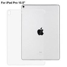 "Para iPad Pro 10.5 pulgadas Caso Ultra fino Cristal Claro Tpu suave Protege La Cubierta Para el Nuevo ipad 2017 iPad Pro 10.5 ""Caja de la tableta"