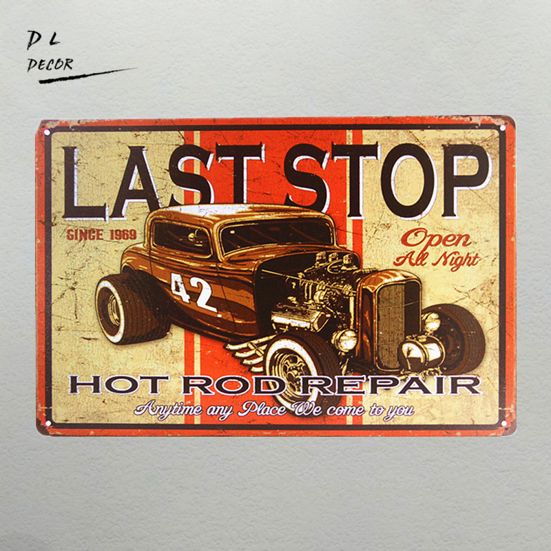 DL-Last Stop 42 Hot Rod Repair TIN SIGN vtg Auto Shop Metal Garage Wall Decor