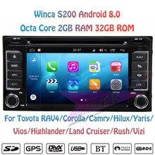 Winca S200 Android 8,0 ПК автомобиля DVD плеер для Toyota RAV4 Corolla Camry Land Cruiser Hilux Vios Highlander стерео gps навигации