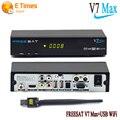 [Подлинный] Freesat V7 Max Спутниковый Ресивер HDMI Full 1080 P + 1 ШТ. USB WiFi DVB-S2 Поддержка Ccam powervu youpron Спутникового Рецепторов