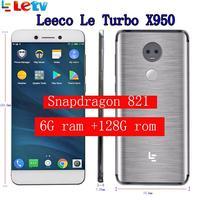 Original Letv LeEco 6G ram 128G Rom X950 FDD 4G Cell Phone 5.5 Inch Snapdragon 821 13MP 2camera Dolby pk le pro 3 le max 2