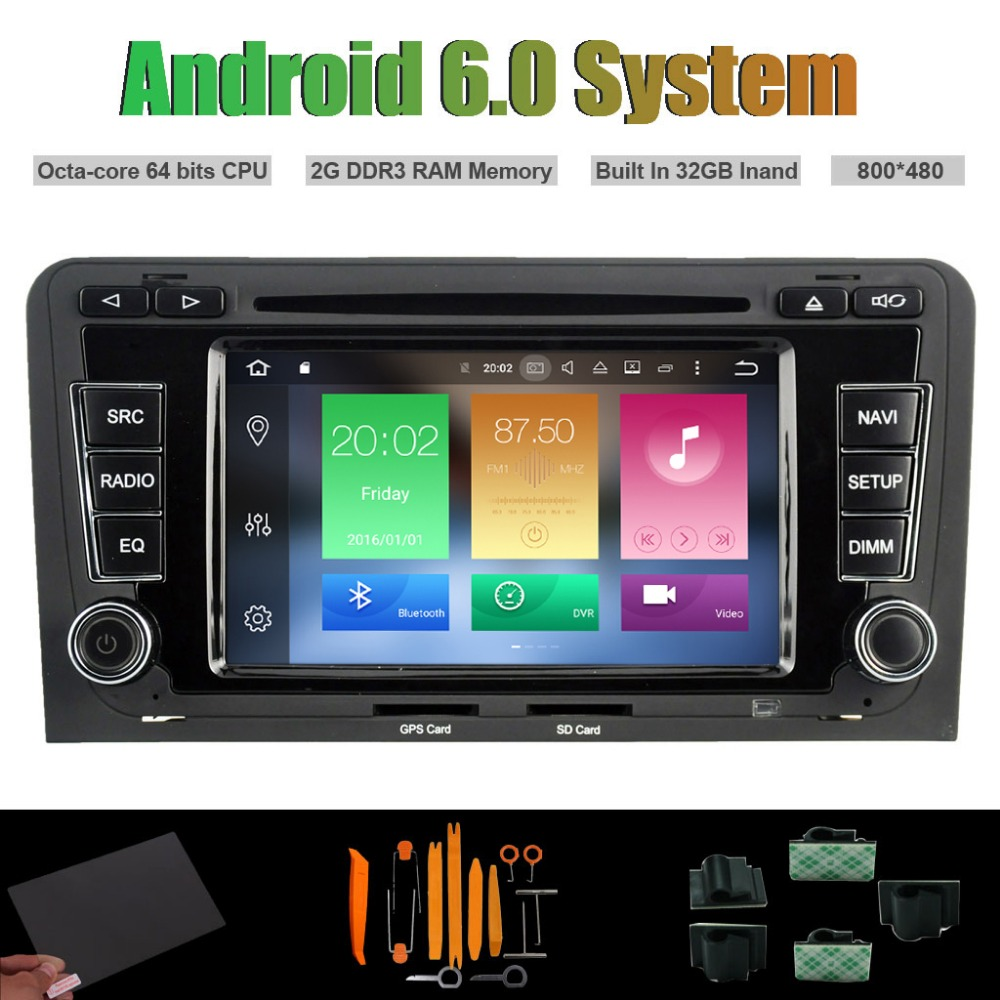 Android 6.0 Octa-core CAR DVD PLAYER for AUDI A3 S3 RS3 2003-2012 Auto Raido Player WIFI 2G RAM 32GB Inand flash