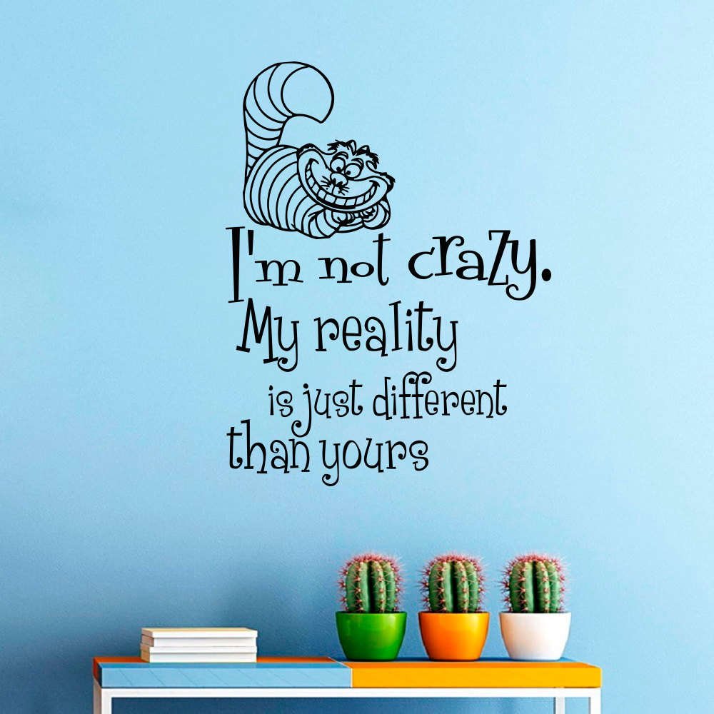 popular mural alice wonderland buy cheap mural alice wonderland quality wall mural alice in wonderland cheshire cat with quotes i am not crazy vinyl wall
