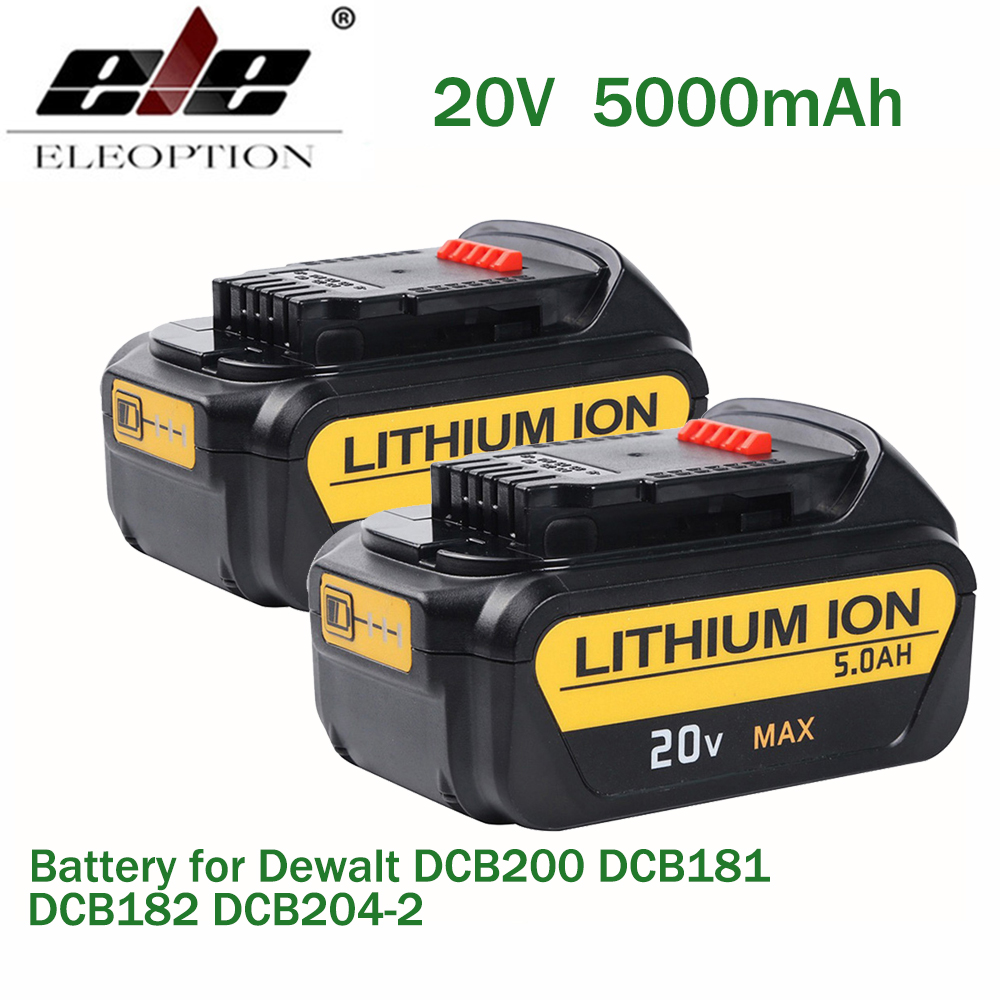 ELE ELEOPTION 2PCS 5000mAh 20V Battery For Dewalt 20V Replacement Battery for DCB200 DCB181 DCB182 DCB204-2 Li-ion wox 20v 2 0ah li ion wa3525 wg151 wg151 5 wg155 wg155 5 wg251 wg251 5 wg255 wg540 wg540 5 wg545 wg890 wg891
