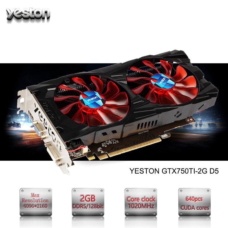 Yeston GeForce GTX 750TI GPU 2GB GDDR5 128 bit Gaming Desktop computer PC Video Graphics Cards support PCI-E X16 3.0