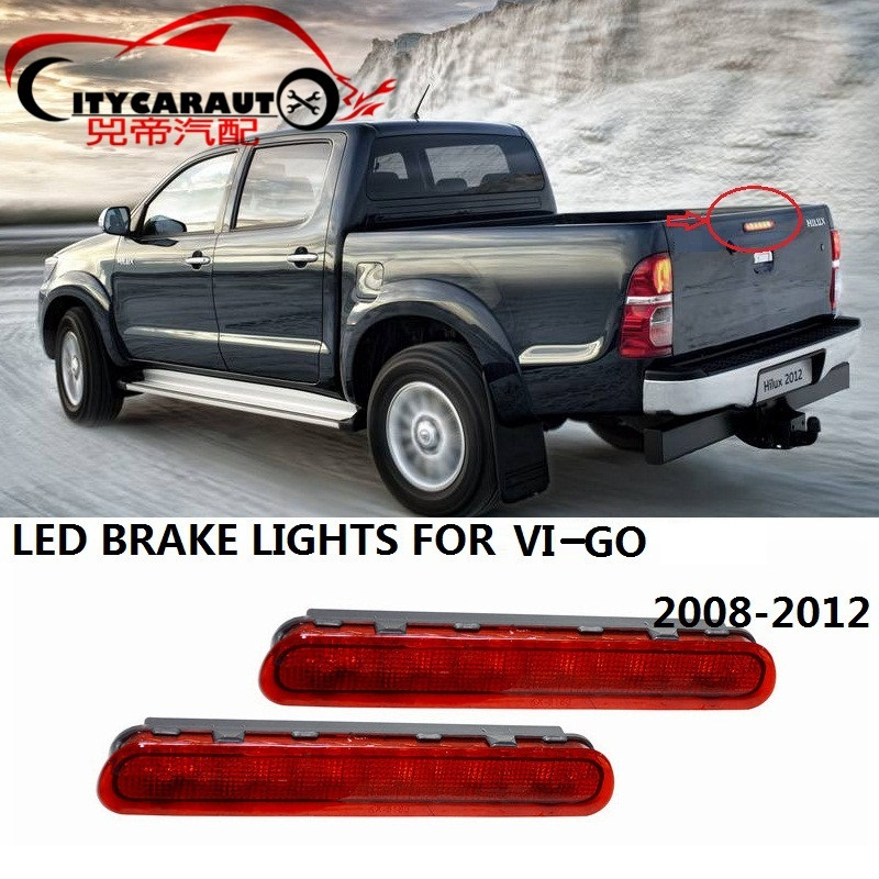 CITYCARAUTO FOR HILUX VIGO LED ADDITIONAL BRAKE LIGHTS LED LIGHTS REAR BRAKE FIT FOR TOYTA HILUX VIGO 2008-2012 PICKUP CAR citycarauto styling mouldings auto original fender flare accessories fit for hilux vigo revo 2015 2017 car