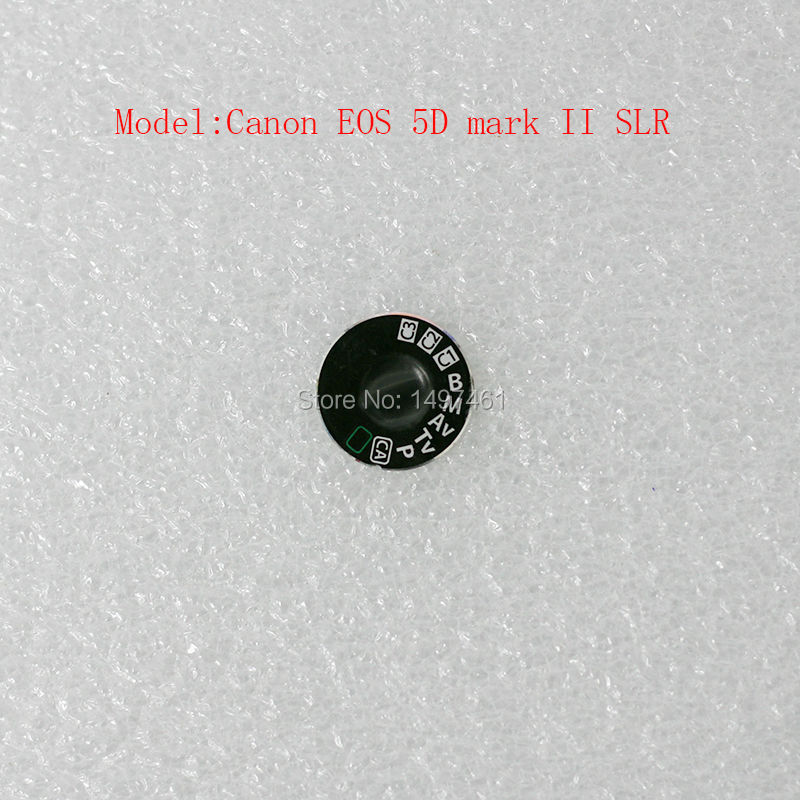 Top dial mode cap repair parts for Canon EOS 5D Mark II ; 5DII 5D2 DS126201 SLR