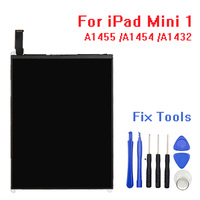 Top quality LCD For iPad Mini 1st A1455 A1454 A1432 Display Screen Panel 100% tested well no dead pixel With Tools