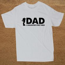 58815ecc3 Dad A Daughters First Hero Father Daddy Funny T Shirt Tshirt Men Cotton  Short Sleeve T