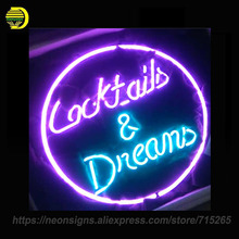 Cocktails and Dreams Neon Sign Board Neon Bulbs Light Bar Display Real GlassTube Handcrafted Beer Bar