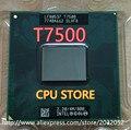 Intel Core Duo T7500 CPU 4 М Кэш/2.2 ГГц/800 МГц ФСБ Двухъядерный Ноутбук процессор для 965 чипсет (работает 100% Бесплатная Доставка)