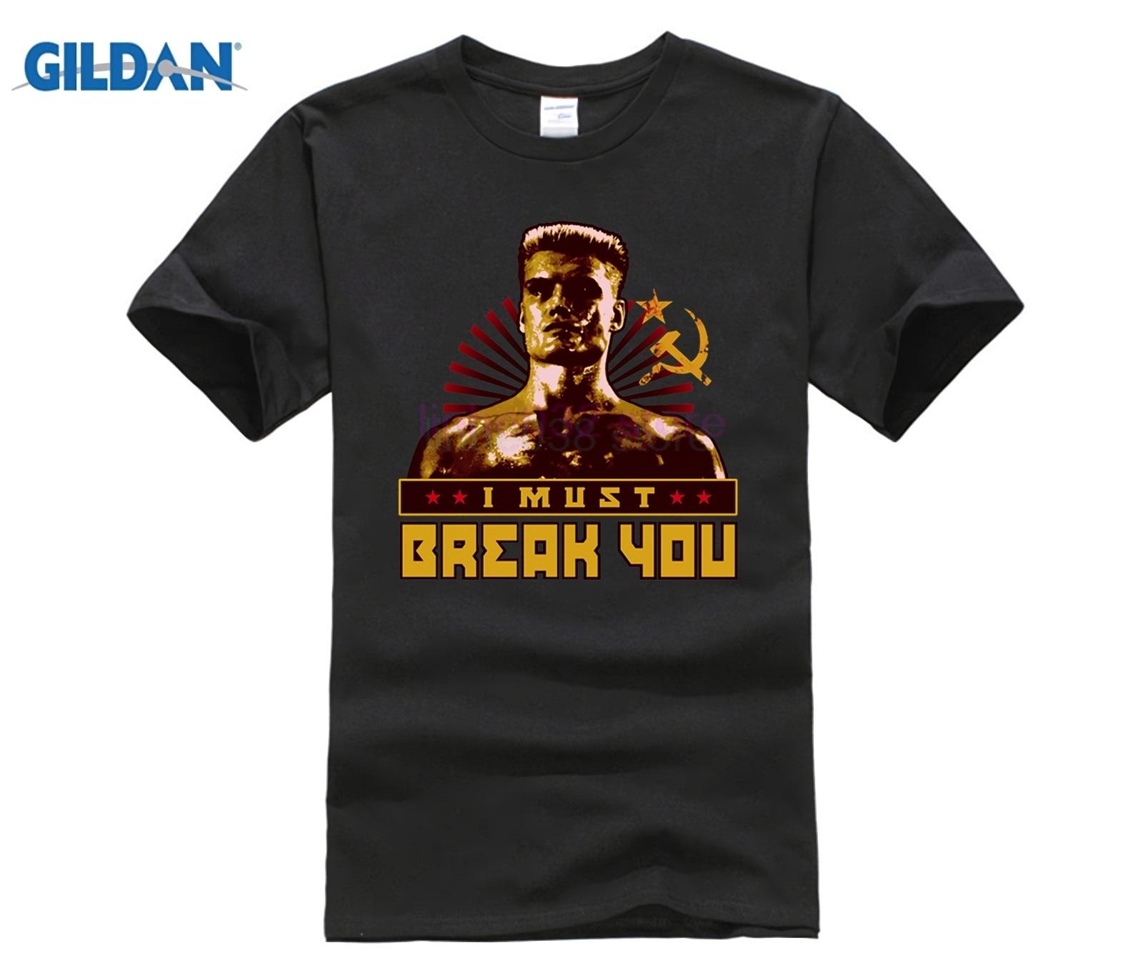 US $9 47 21% OFF GILDAN 2019 NEW brand men shirt Ivan Drago I Must Break  You Rocky T Shirt-in T-Shirts from Men's Clothing on Aliexpress com    Alibaba