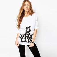 2016 New Women T Shirt Letter Print Fashion Cool Style T Shirt Woman Tee Street Womens