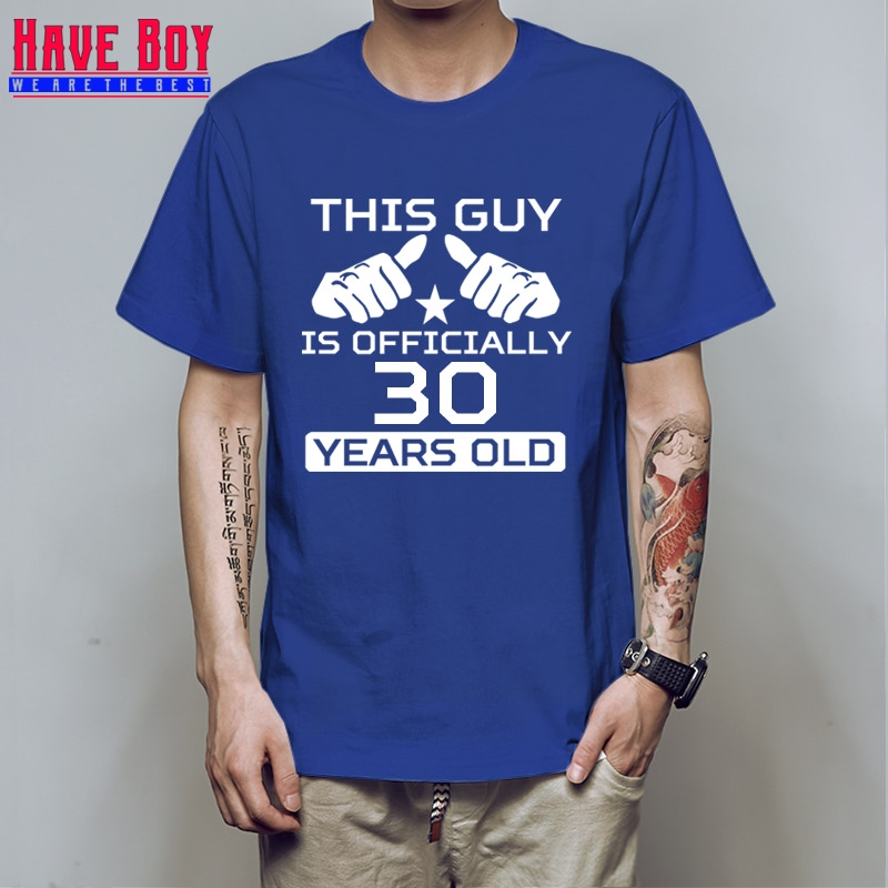 30th Birthday Guy Is 30 Years Old Mens Tee Shirt Bday Gift Ideas Personalized T Age This HB208