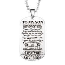 Customed To My Son Daughter I Want You Believe Love Dad Mom Dog Tag Military Necklace Gift For Best Birthday Graduation