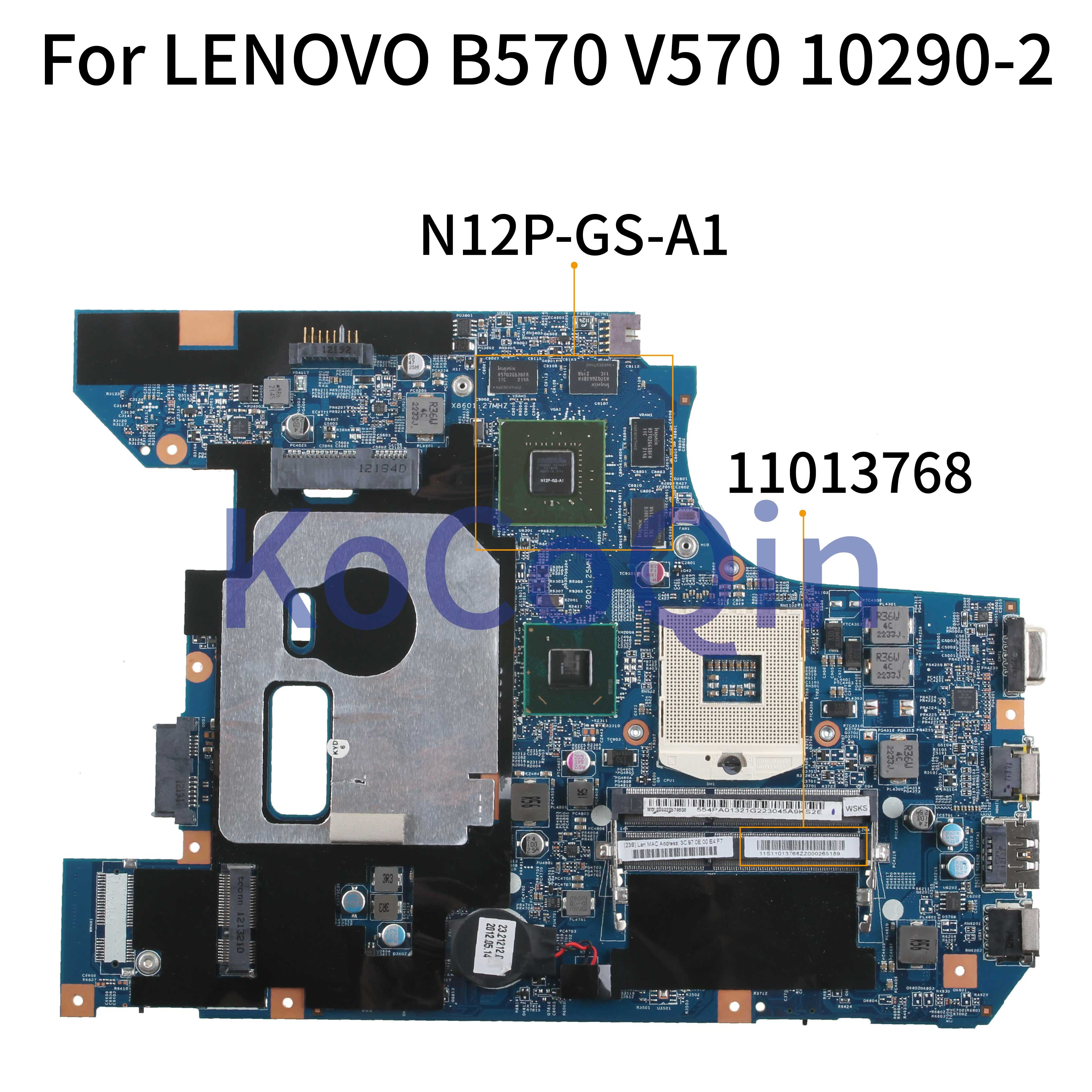 KoCoQin Laptop Motherboard For LENOVO B570 V570 B570Z HM65 N12P-GS-A1 Mainboard 10290-2 48.4PA01.021 LZ57