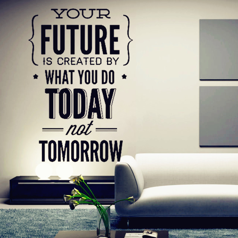 "2016 New Hot - Inspirational Quotes Wall <font><b>Stickers</b></font> "" Your Future..Today\"" <font><b>Office</b></font> Wall Decor Home Decoration Work Hard To Gain More"