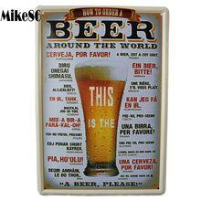 [Mike86] Este es un cartel de cerveza, cartel de estaño, decoración atística de pared, casa, PUB, pintura Vintage, regalo de Navidad, A-377 pedido variado de 20*30 CM