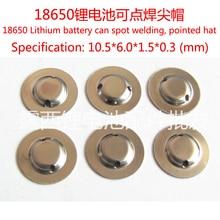Wholesale 18650 Battery Anode Cap Steel Spot Welding Pointed Cap Hat Light Flashlight Battery Components