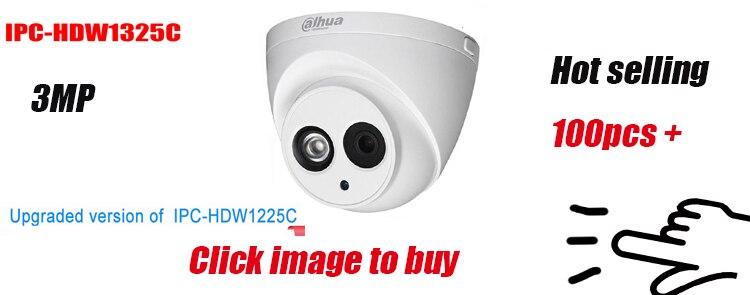 HOT SALE] Hot selling Dahua IP Camera 3MP IPC HDW1325C H 264