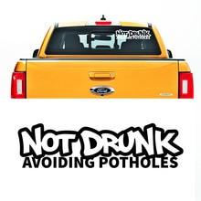 free shipping 1PC 42X11cm not drunk avoiding potholes jdm texts window sticker for pickup jeep 4x4