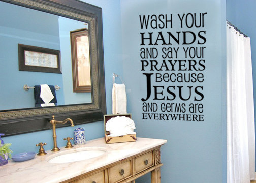 Wash Your Hands And Say Your Prayers Wall Decals Vinyl Stickers Home