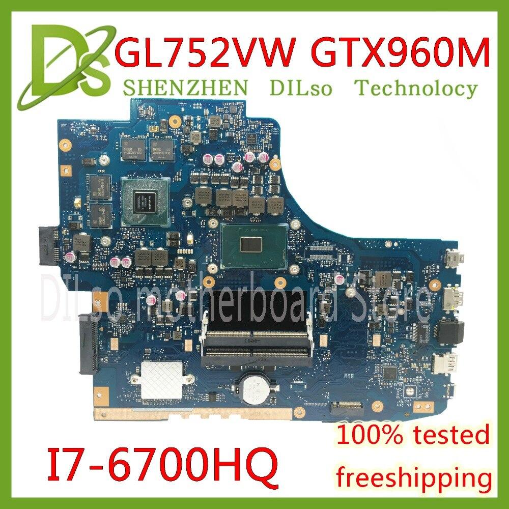KEFU GL752VW Motherboar For ASUS GL752VW GL752V G752V G752VW Laptop Motherboard I7-6700HQ CPU With GTX960M Graphics Card Test