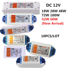 10 PCS/LOT AC85-265V New 42W 60W LED Driver for Strip Power Supply 12V DC 18W 28W 48W 72W 100W  Lighting Transformers