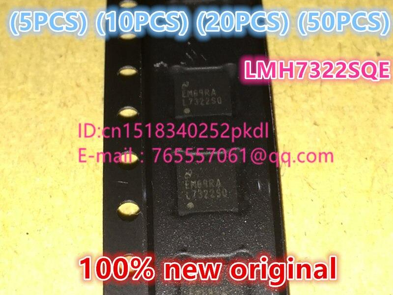 100% New original L7322SQ LMH7322SQE WQFN24 precision amplifier IC chip 100%new original b2415s 2w ic chip 10pcs