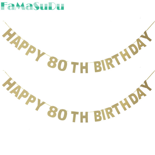 1 Set Happy 80th Birthday Banner Glitter Paper Party Decorations For Old Letter Bunting Supplies