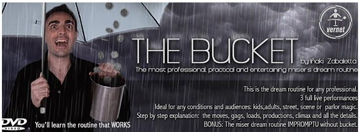 The Bucket By Inaki Zabaletta, Greco And Vernet Magic Tricks