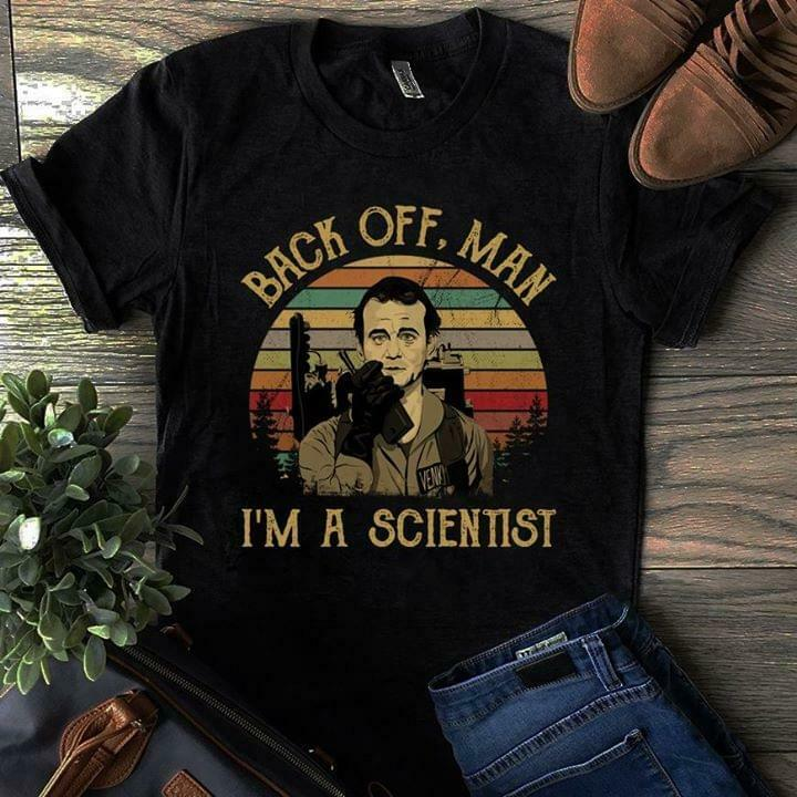 Peter Venkman Back Off Man I'M A Scientist T Shirt Black Cotton Men S 4Xl