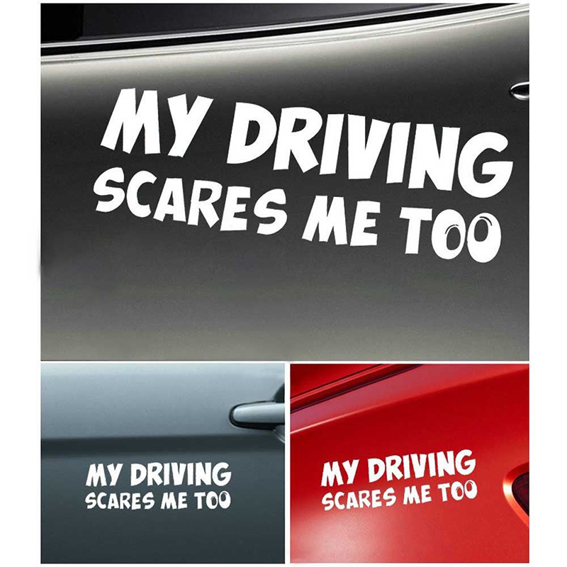 White Funny My Driving Scares Me Too Car Van SUV Truck Warning Reflective Sticker Decal High Quality