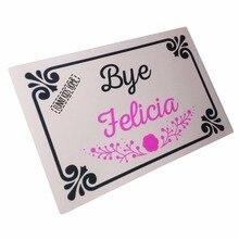 Funny Doormats Bye Felicia Durable Machine-washable Indoor/outdoor Door Mat 23.6(L) x 15.7(W) Inch